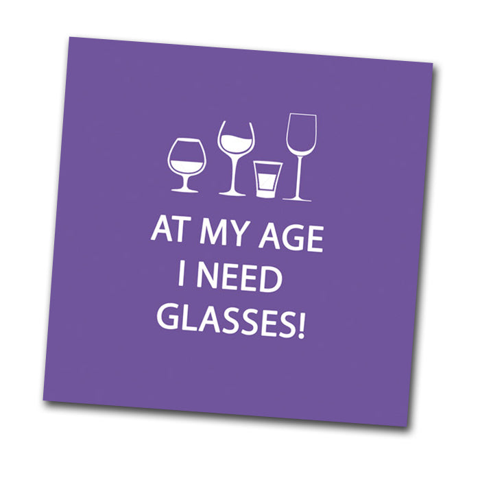 At My Age - Funny Cocktail Napkins