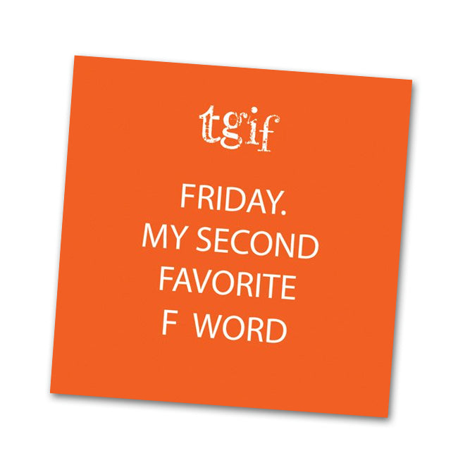 Friday My Second Favorite Word Funny Cocktail Napkins