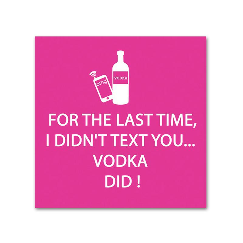 Vodka Did! Funny Cocktail Napkins
