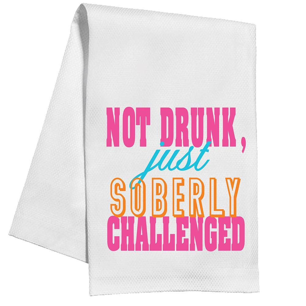 Just Soberly Challenged Kitchen Towel by Rosanne Beck