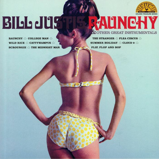 Bill Justis Raunchy & Other Great Instrumentals Vinyl LP Album Clearance