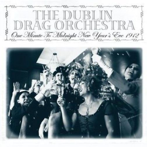 The Dublin Drag Orchestra One Minute To Midnight New Year's Eve Vinyl 7'