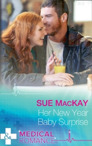 Her New Year Baby Surprise by Sue MacKay New Paperback book