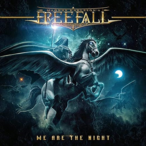 Magnus Karlsson's Free Fall We Are The Night Karlssons New CD