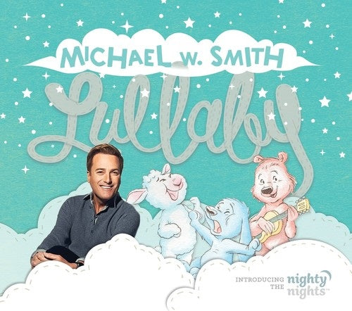 Michael Smith W Lullaby (Introducing The Nighty Nights) New CD