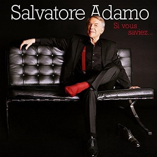 Salvatore Adamo Si Vous Saviez New CD - GST Included In Price