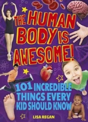 The Human Body is Awesome by Thomas Canavan New Paperback Book Clearance