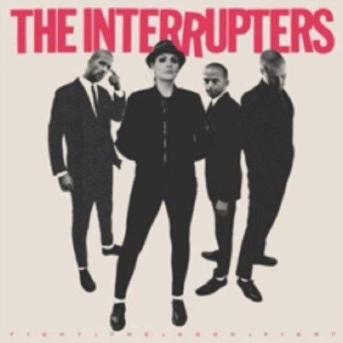 The Interrupters Fight the Good Fight New CD