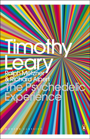 The Psychedelic Experience by Timothy Leary Ralph Metzner New Paperback Book