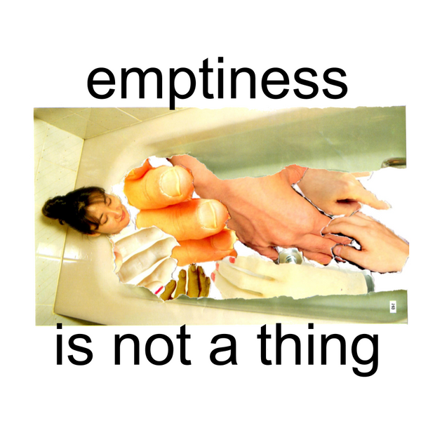 emptiness is not a thing