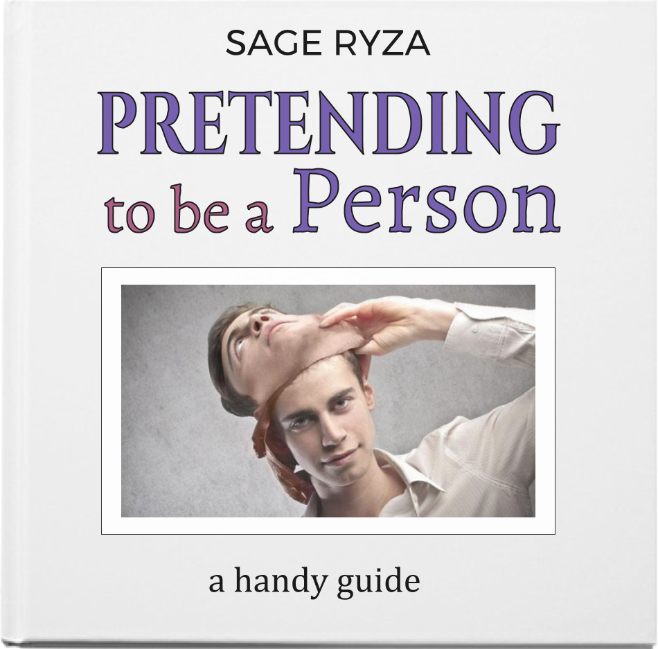 Pretending to be a Person