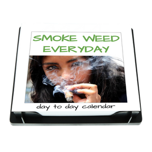 smoke weed everyday calendar