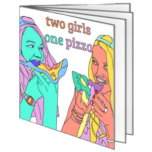two girls one pizza