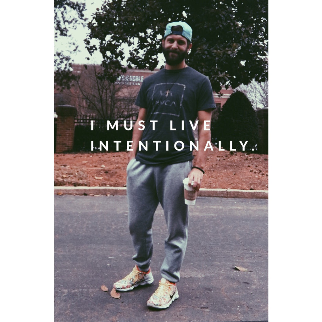 Jan 17 - I Must Live Intentionally