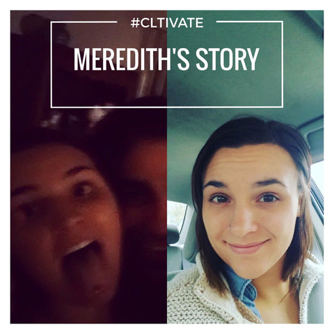 CLTIVATE Meredith's Story