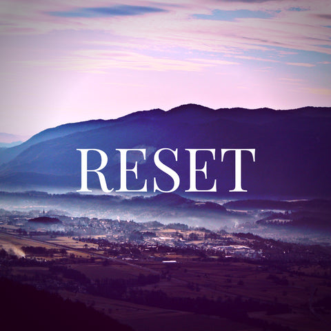 Reset - One Day at a Time