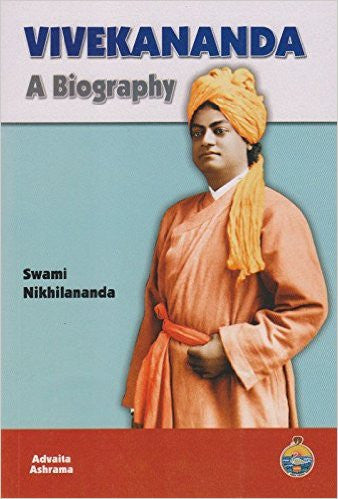 Vivekananda: A Biography by Swami Nikhilananda…