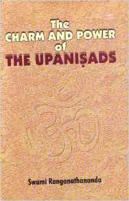 The Charm and Power of the Upanishads