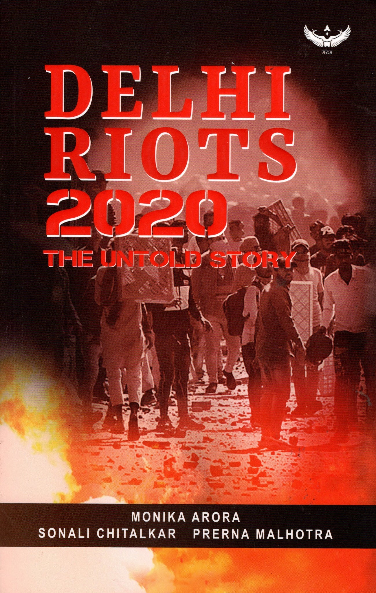 Delhi Riots 2020 - The untold story