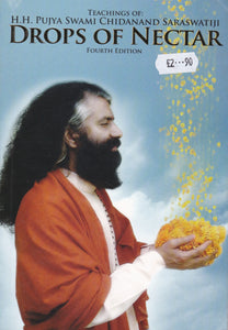 Drops of Nectar - Teachings of Swami Chidanand Saraswatiji