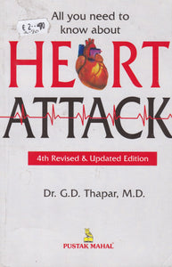 Heart Attack - All you need to know about