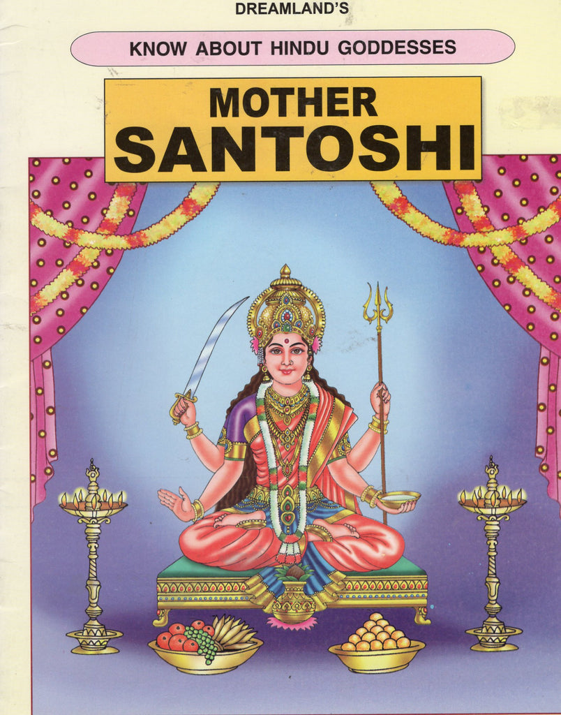 MOTHER SANTOSHI - Know about Hindu Goddesses