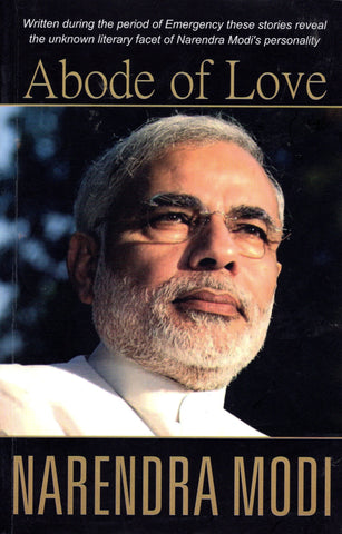 NARENDRA MODI - Abode of Love
