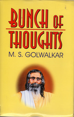 BUNCH OF THOUGHTS - M.S.GOLWALKAR