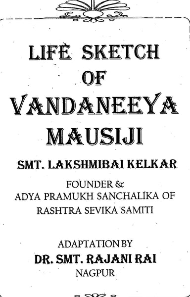 Life Sketch of Vandaneeya Mausiji