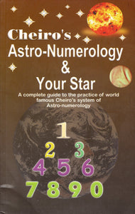 Cheiro's Astro-Numerology & Your Star