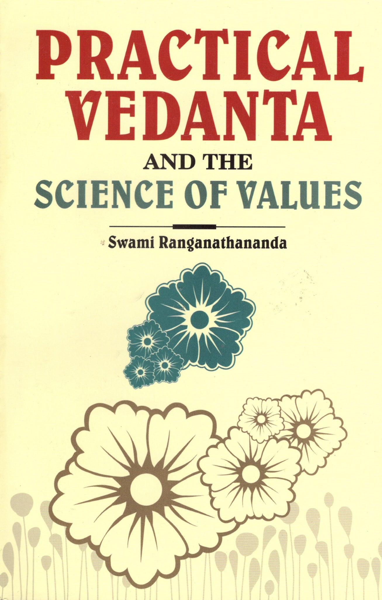 Practical Vedanta and the Science of Values