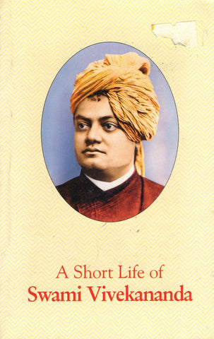 A Short Life of Swami Vivekananda