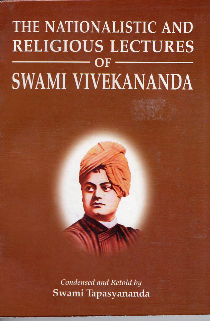 The Nationalistic and Religious Lectures of Swami Vivekananda