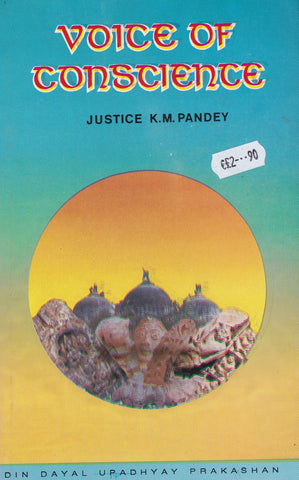 Voice of Conscience - on the case of Ram Janma Bhoomi