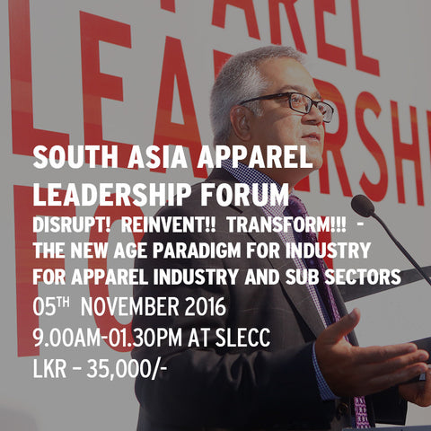 SOUTH ASIA APPAREL LEADERSHIP FORUM