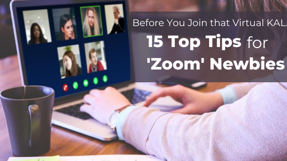 15 Top Tips for Zoom Newbies