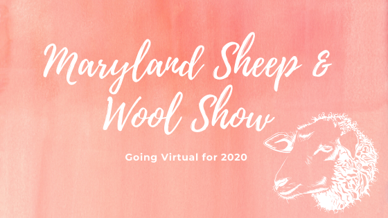 Virtual Maryland Sheep & Wool Show 2020