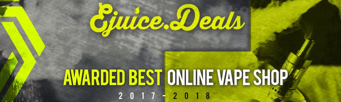 Ejuice Deals Awarded Best Vape SHop 2017-2018