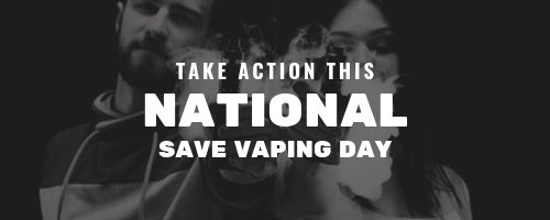Stop Vape bans this National Save Vaping Day | eJuice Deals