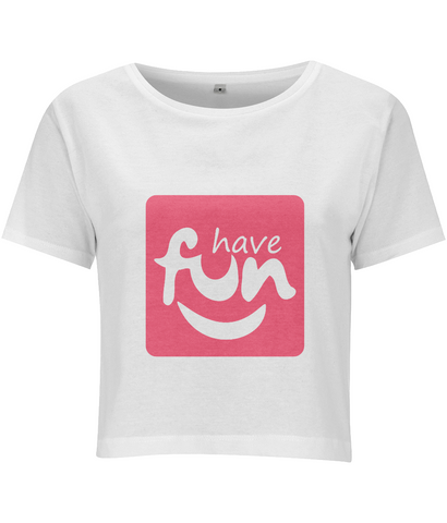 Women's Cropped Have Fun T-shirt-Geeks Buy Gadgets