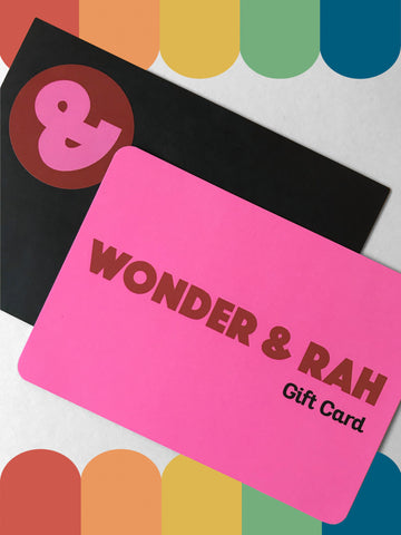 Wonder & Rah Gift Card **EMAIL ONLY