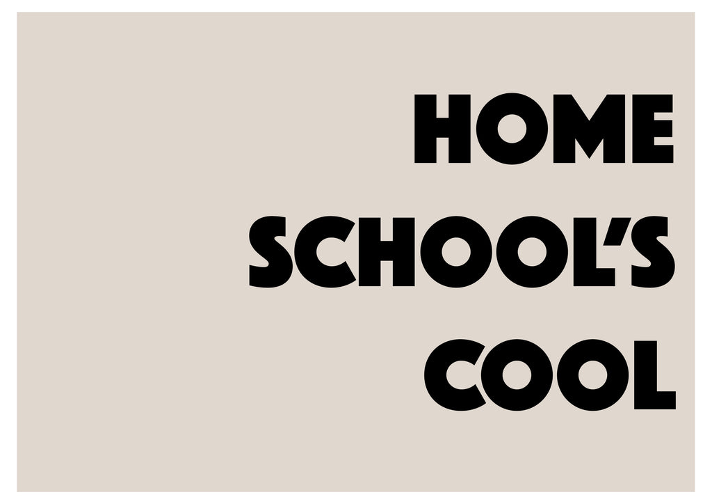 HOME SCHOOL'S COOL (neutral) Children's Print