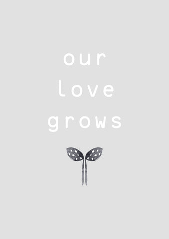 Our Love Grows Grey Children's Print
