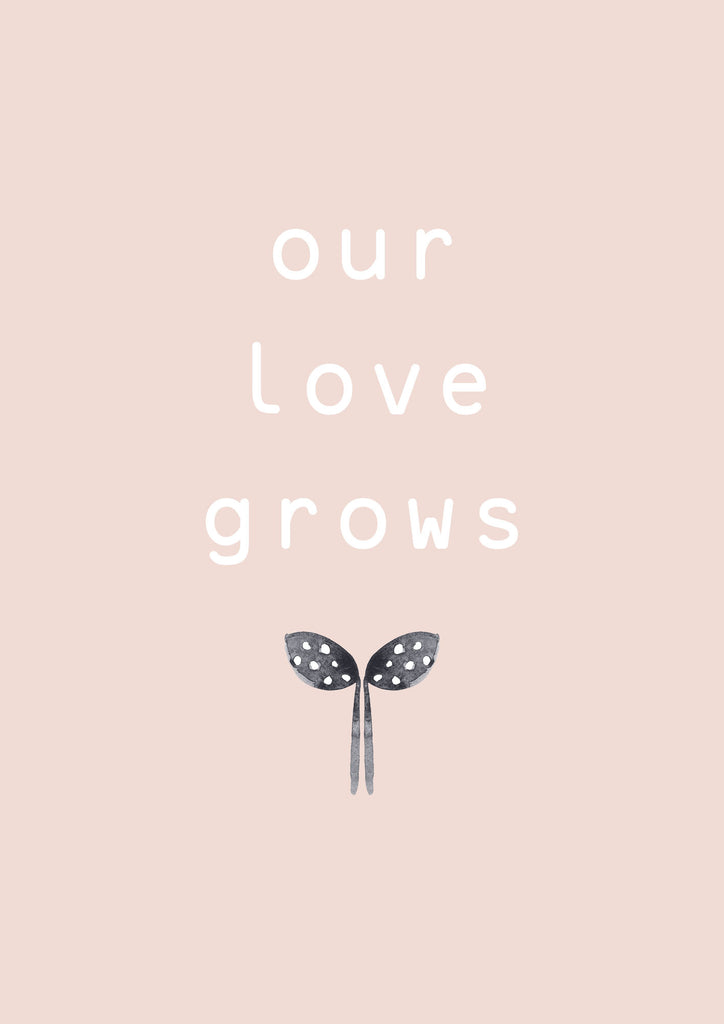 Our Love Grows Blush Children's Print