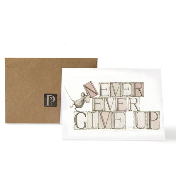 Exclusive Pippyink Blank Card 'Never Ever Give Up'