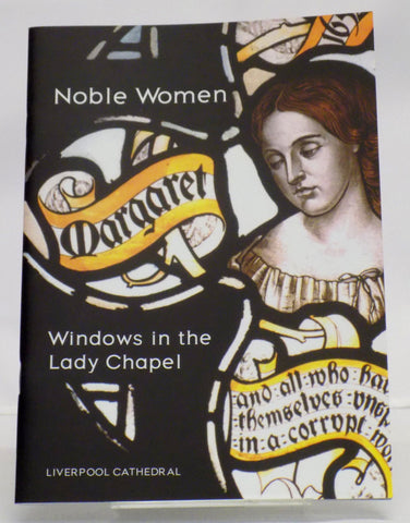 Noble Women - Windows in the Lady Chapel - book