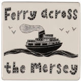 """Ferry Across The Mersey"" Coaster"