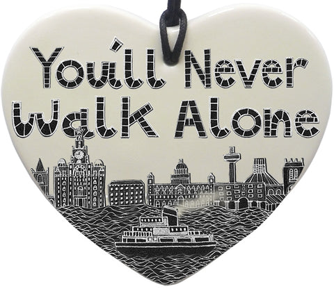 """You'll Never Walk Alone"" Hanging Heart"