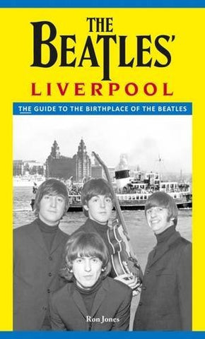 """The Beatles' Liverpool"" - Ron Jones"