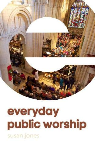 Everyday Public Worship by Susan Jones